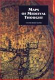Maps of Medieval Thought : The Hereford Paradigm, Kline, Naomi Reed, 0851159370