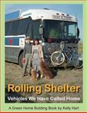 Rolling Shelter, Kelly Hart, 0916289370
