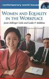 Women and Equality in the Workplace, Janet Zollinger Giele and Leslie F. Stebbins, 1576079376