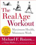 The RealAge Workout, Michael F. Roizen and Tracy Hafen, 0060009381
