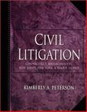 Civil Litigation, Peterson, Kimberly A., 0137879385