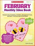 February Monthly Idea Book, Karen Sevaly, 0545379385
