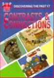 Discovering Contrasts/Connections, Schools History Project Staff, 0719549388