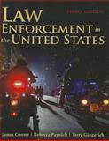 Law Enforcement in the United States, Conser, James A. and Paynich, Rebecca, 0763799386
