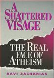 A Shattered Visage 9780801099380