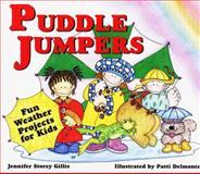 Puddle Jumpers, Jennifer Storey Gillis, 0882669389