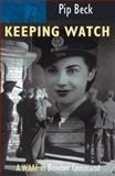 Keeping Watch, Pip Beck, 0907579388