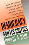 Democracy and Its Critics, Robert A. Dahl, 0300049382
