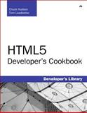 HTML5 Developer's Cookbook, Hudson, Chuck and Leadbetter, Tom, 0321769384