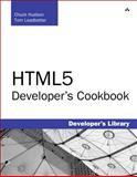 HTML5 Developer's Cookbook, Hudson, Chuck and Leadbetter, Tom, 0321769384
