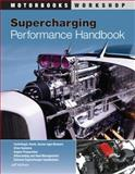 Supercharging Performance Handbook, Jeff Hartman, 0760339384
