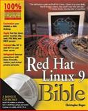 Red Hat® Linux® 9 Bible, Christopher Negus, 0764539388