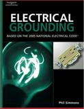 Electrical Grounding and Bonding : Based on the 2005 National Electric Code, Simmons, Phil, 1401859380