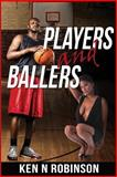 Players and Ballers, Ken Robinson, 1494789388