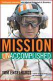 Mission Unaccomplished, Tom Engelhardt, 1560259388