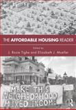 The Affordable Housing Reader, Mueller, Elizabeth and Tighe, Rosie, 0415669383