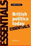 British Politics Today, Jones, Bill, 0719079381