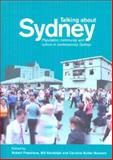 Talking about Sydney : Population, Community and Culture in Contemporary Sydney, University of New South Wales, 0868409383