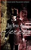 La Ira de Teresa, Francisco José Gómez, 1497509386