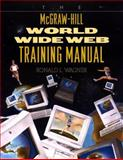 The World Wide Web Training Manual, Wagner, Ronald L., 0070669384