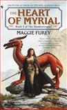 The Heart of Myrial, Maggie Furey, 055357938X