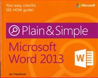 Microsoft® Word 2013, Freedman, Jay, 0735669384