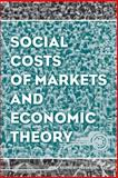 Social Costs of Markets and Economic Theory, Lee, 1118869389