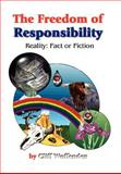 The Freedom of Responsibility, Cliff Woffenden, 1414019386