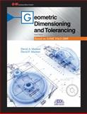 Geometric Dimensioning and Tolerancing, Madsen, David A. and Madsen, David P., 1605259381