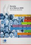 Society at a Glance 2009 : OECD Social Indicators, Organisation for Economic Co-operation and Development Staff, 926404938X