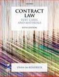 Contract Law: Text, Cases, and Materials, McKendrick, Ewan, 0199699380