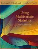 Using Multivariate Statistics, Tabachnick, Barbara G. and Fidell, Linda S., 0205459382