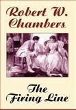 The Firing Line, Robert W. Chambers, 1557429383