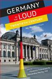Germany in the Loud Twentieth Century : An Introduction, , 0199759383