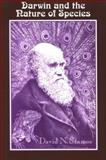 Darwin and the Nature of Species, David N. Stamos, 0791469387