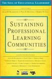 Sustaining Professional Learning Communities, Blankstein, Alan M. and Houston, Paul D., 1412949386