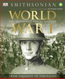 World War I, R. G. Grant and Dorling Kindersley Publishing Staff, 1465419381
