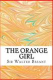 The Orange Girl, Sir Walter Besant, 1484159381