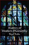 History of Western Philosophy, Tubbs, Nigel, 0230019382