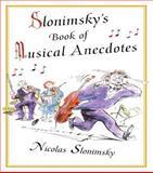 Slonimsky's Book of Musical Anecdotes, Nicholas Slonimsky, 0415939380