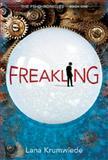 Freakling, Lana Krumwiede, 0763669385