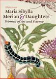 Maria Sibylla Merian and Daughters, Ella Reitsma, 0892369388