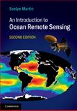 An Introduction to Ocean Remote Sensing, Martin, Seelye, 1107019389