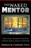 The Naked Mentor, Donald M. Carmont, 1553069382