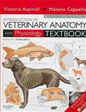 Introduction to Veterinary Anatomy and Physiology Textbook, Aspinall, Victoria and Cappello, Melanie, 0702029386