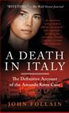 A Death in Italy, John Follain, 1250019389