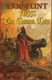 1635 - Cannon Law, Eric Flint and Andrew Dennis, 1416509380