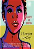 I Forgot to Cry, Claudean Nia Robinson, 1475919387
