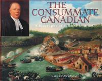 The Consummate Canadian, Mary Willan Mason, 1896219381