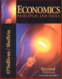 Economics : Principles and Tools with Active Learning, O'Sullivan, Arthur and Sheffrin, Steven M., 0130559385
